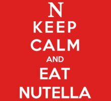 Keep Calm and Eat Nutella by Antigoni