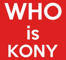 Who Is Kony by Antigoni