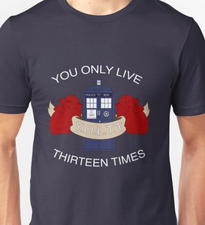 Y.O.L.T.T Unisex T-Shirt