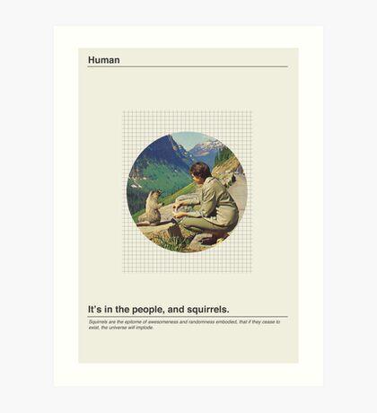 Human / Squirrel. Art Print