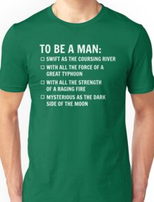 To Be A Man Unisex T-Shirt