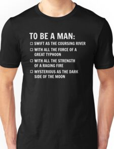 To Be A Man T-Shirt