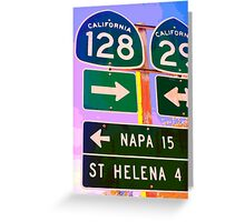 15 Miles to Napa Greeting Card