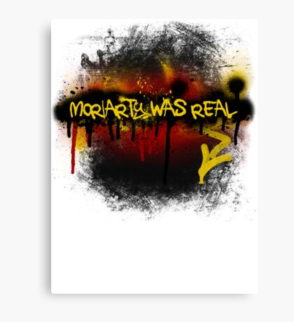 Moriarty was real (fire) Canvas Print