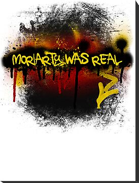 Moriarty was real (fire) by rhaneysaurus