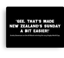 Scotty Stevenson's quote on New Zealand winning the 2015 Rugby World Cup Canvas Print