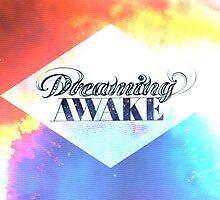 Dreaming Awake by popshuvit
