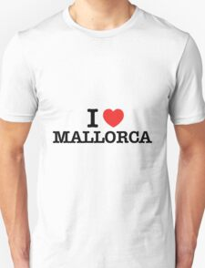I Love MALLORCA T-Shirt
