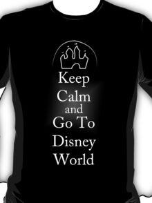 Keep Calm and go to Disney World T-Shirt