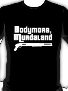 Bodymore, Murdaland T-Shirt