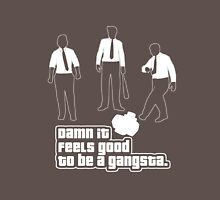 Damn It Feels Good To Be a Gangsta Dark Unisex T-Shirt