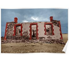 Empty Nest - Red Creek Road Ruins, Hartley, South Australia Poster