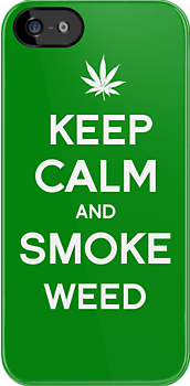 Keep Calm and Smoke Weed by tombst0ne