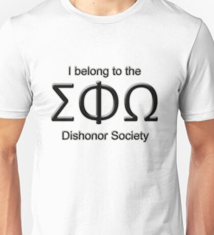 The Dishonor Society Unisex T-Shirt