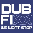 We Wont Stop by Dubfixx