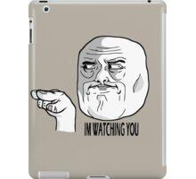 I'M WATCHING YOU iPad Case/Skin