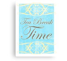 Tea Break Time Canvas Print