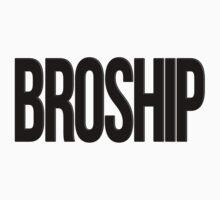 BROSHIP by DropBass