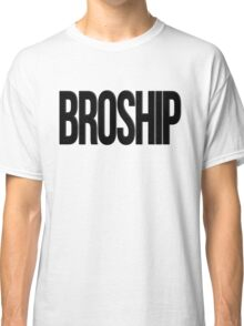 BROSHIP Classic T-Shirt