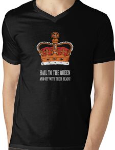 Hail to the Queen! (Small) Mens V-Neck T-Shirt