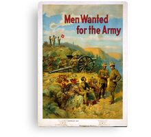 Vintage World War I Men Wanted for the Army Canvas Print