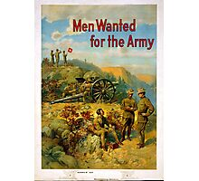 Vintage World War I Men Wanted for the Army Photographic Print