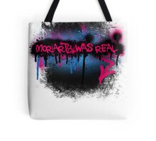 Moriarty was real (bubblegum) Tote Bag