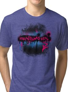 Moriarty was real (bubblegum) Tri-blend T-Shirt