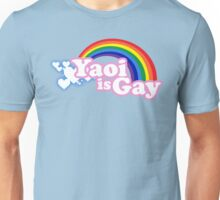 Yaoi is Gay Unisex T-Shirt