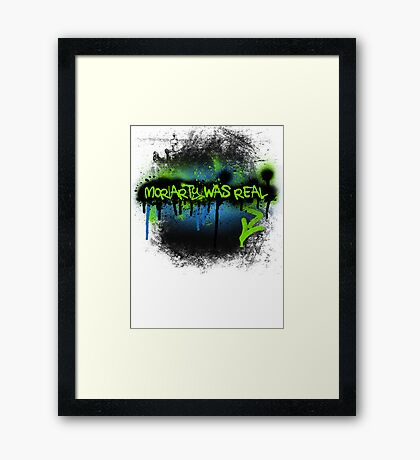 Moriarty was real (electric) Framed Print