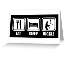 Eat Sleep Juggle Greeting Card