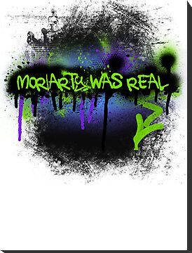 Moriarty was real (mania) by rhaneysaurus