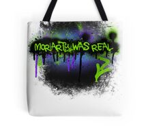 Moriarty was real (mania) Tote Bag