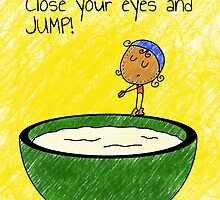 Close your eyes and JUMP! by garigots