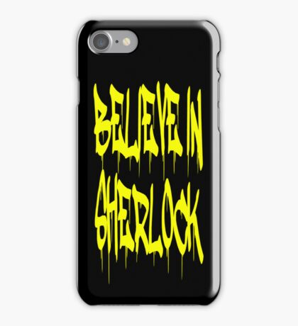 Believe in Sherlock iPhone Case/Skin