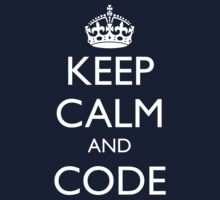 KEEP CALM AND CODE by fayafshar