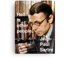 Hell is Other People - Sartre Canvas Print