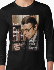 Hell is Other People - Sartre Long Sleeve T-Shirt