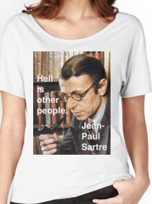 Hell is Other People - Sartre Women's Relaxed Fit T-Shirt