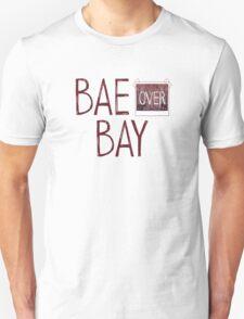 Bae over Bay - Life Is Strange T-Shirt