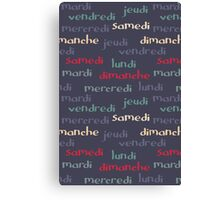 French days of the week Canvas Print