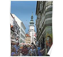 St Michael's Gate, Bratislava, Slovakia Poster