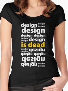 Design Is Dead Women's Fitted Scoop T-Shirt