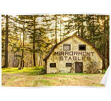 Mirrormont Stables Fades Away Poster