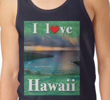 I love Hawaii Tank Top