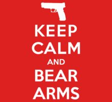 Keep Calm and Bear Arms by Koukiburra