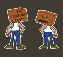 Suck My Pants. by DrewSomervell