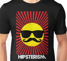 Hipsterism  Unisex T-Shirt
