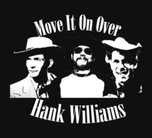 Hank Williams Move It On Over by John Garcia