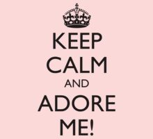 KEEP CALM AND ADORE ME! One Piece - Short Sleeve